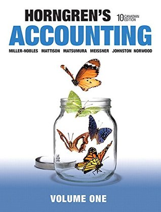 Horngren's Accounting, Volume 1, Tenth Canadian Edition (10th Edition)