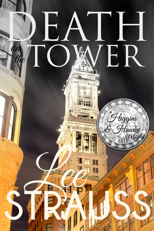 Death on the Tower (A Higgins & Hawke Mystery, #2)