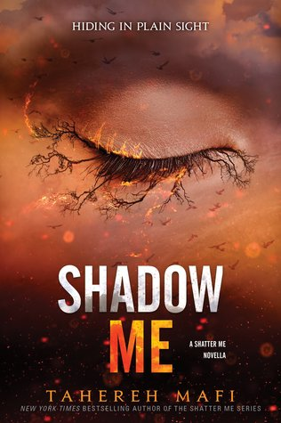Shadow Me (Shatter Me, #4.5)