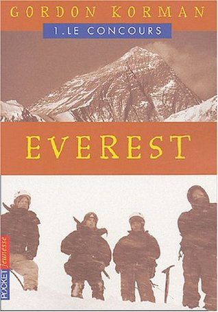 Everest, Tome 1 : Le concours