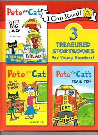 Pete the cat: Pete's BIG Lunch, Pete the Cat and the Surprise Teacher, Pete the Cat's Train Trip (I Can Read Book) (My First Shared Reading)