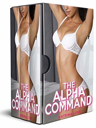 The Alpha Command: Complete Bundle