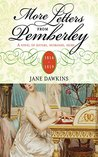 More Letters from Pemberley: A novel of sisters, husbands, heirs