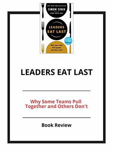Leaders Eat Last: Book Review