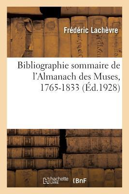 Bibliographie sommaire de l'Almanach des Muses, 1765-1833