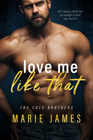 Love Me Like That (Cole Brothers, #1)