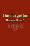 The Forgotten (Demons, #2)