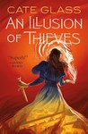 An Illusion of Thieves (Chimera #1)