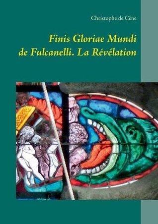 Finis Gloriae Mundi de Fulcanelli: La Révélation