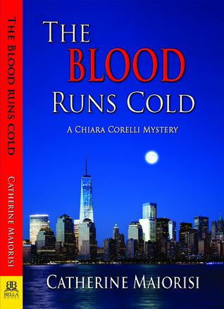 The Blood Runs Cold (Chiara Corelli Mystery, #2)