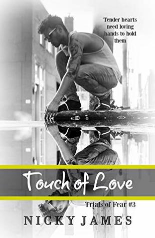 Touch of Love (Trials of Fear #3)