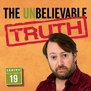 The Unbelievable Truth: Series 19