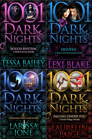 1001 Dark Nights: Tessa Bailey, Lexi Blake, Larissa Ione, Laurelin Paige