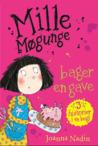Mille Møgunge - bager en gave by Joanna Nadin