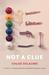 Not a Clue: A Novel