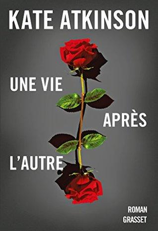 Une vie après l'autre : roman traduit de l'anglais (Grande-Bretagne) par Isabelle Caron
