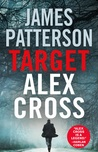 Target: Alex Cross (Alex Cross, #26) by James Patterson