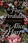 As Flores Perdidas de Alice Hart by Holly Ringland