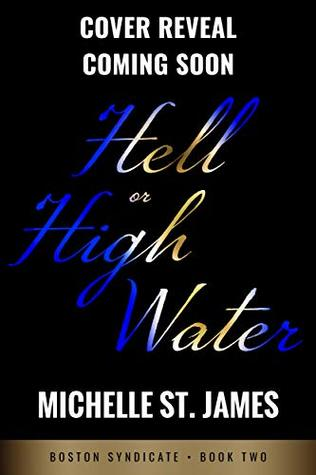Hell or High Water (Boston Syndicate Book 3)