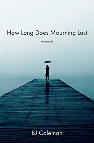 How Long Does Mourning Last