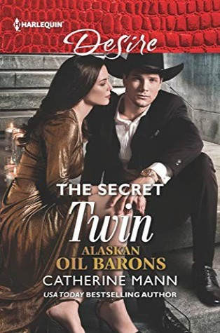 The Secret Twin (Alaskan Oil Barons Book 8)
