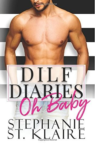 DILF DIARIES: Oh Baby (Volume 1)