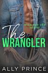 The Wrangler (Wild For Her #3)