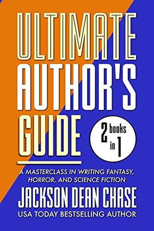 Ultimate Author's Guide: Omnibus 2: A Masterclass in Genre Fiction for Fantasy, Horror, and Science Fiction