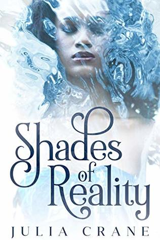 Shades of Reality (Daughters of the Craft #2)