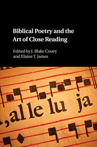 Biblical Poetry and the Art of Close Reading