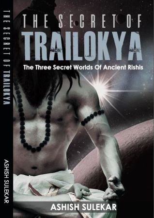The Secret of Trailokya