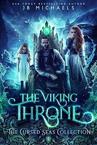 The Viking Throne: The Cursed Seas Collection