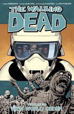 The Walking Dead, Vol. 30: New World Order