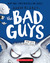 The Bad Guys: Episode 9: The Big Bad Wolf