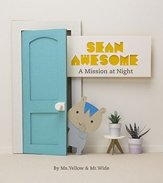 Sean Awesome: A Mission at Night