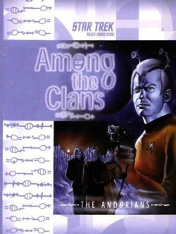 Among the Clans: The Andorians (Star Trek: the Original Series Roleplaying Game)