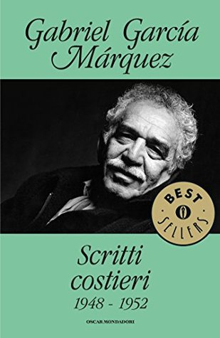 Scritti costieri: 1948 - 1952 (Oscar bestsellers Vol. 848)