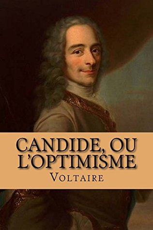 Candide, ou l'Optimisme (Oeuvres) (Volume 1)