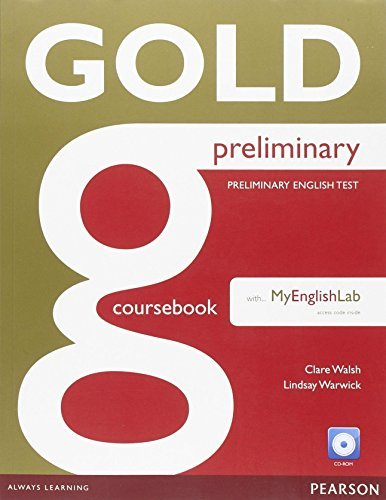 Gold Preliminary Coursebook with CD-ROM and Prelim MyLab Pack