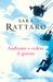 Andiamo a vedere il giorno by Sara Rattaro