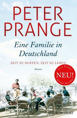 Zeit zu hoffen, Zeit zu leben (Eine Familie in Deutschland, #1)
