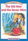 One, Two, Three and Away!: Blue Platform Book 17, The Old Man and the Seven Mice: Platform Readers