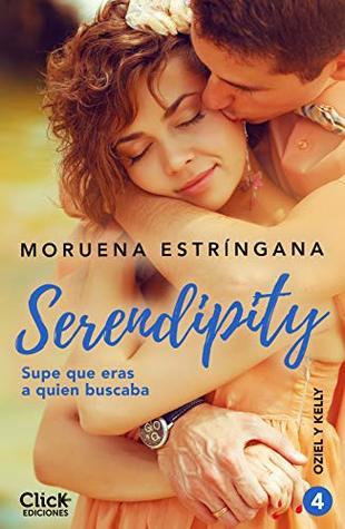 Supe que eras a quien buscaba: Serie Serendipity 4