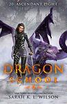 Ascendant Light (Dragon School #20)