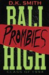Prombies: Sophomore Edition (Bali Highs Book 2)