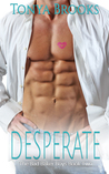 Desperate (Bad Baker Boys Book Two)