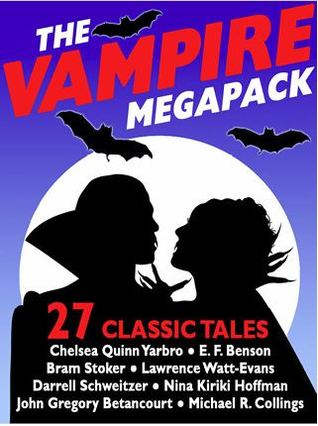 The Vampire Megapack: 27 Classic Tales