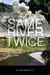 Same River Twice by Peter Brewitt