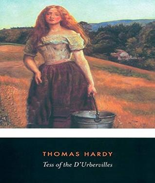 Tess of the d'Urbervilles - Thomas Hardy (ANNOTATED) Full Version of Great Classics Work