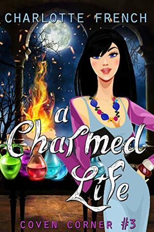 A Charmed Life (Coven Corner #3)
